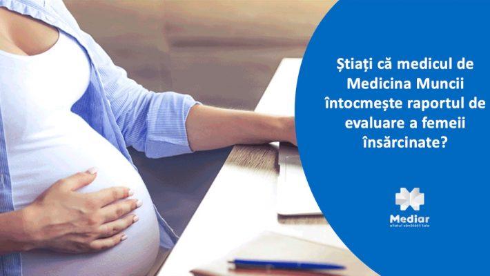 Medicul de Medicina Muncii întocmește raportul de evaluare a femeii însărcinate